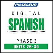 Hörbuch Spanish Phase 3, Unit 26-30