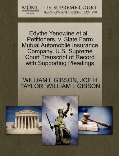 edythe-yenowine-et-al-petitioners-v-state-farm-mutual-automobile-insurance-company-us-supreme-court-
