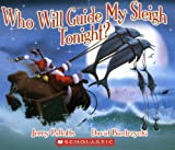 Who Will Guide My Sleigh Tonight? (0439853699) by Pallotta, Jerry
