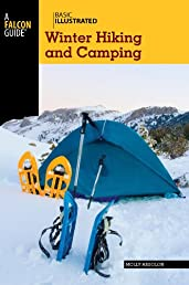 Basic Illustrated Winter Hiking and Camping (Basic Illustrated Series)
