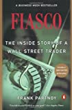 Fiasco: The Inside Story of a Wall Street Trader (0140278796) by Frank Partnoy