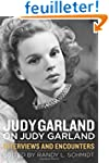 Judy Garland on Judy Garland: Intervi...