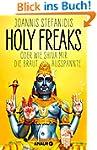 Holy Freaks: Oder wie Shiva mir die B...