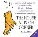 A A Milne The House at Pooh Corner: Dramatisation (Winnie the Pooh)