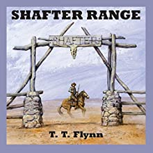 Shafter Range Audiobook by T. T. Flynn Narrated by Jeff Harding