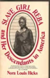 img - for Slave girl Reba and her descendants in America: Memoirs book / textbook / text book