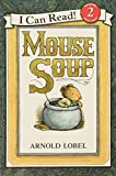 Mouse Soup (I Can Read Level 2)