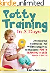 Potty Training In 3 Days: 23 Miraculo...