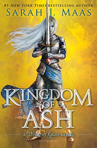 Kingdom of Ash (Throne of Glass) [Maas, Sarah J.] (Tapa Dura)