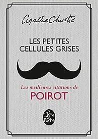 Les Petites cellules grises par Agatha Christie