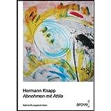 """Abnehmen mit Attila: Satiren /Kurzgeschichtenvon """"Hermann Knapp"""""""