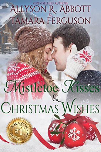 There is something special about a Christmas Kiss! Get your Christmas magic in the clean romances by internationally best selling authors Allyson R. Abbott & Tamara Ferguson! Mistletoe Kisses & Christmas Wishes