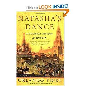 Natasha's Dance: A Cultural History of Russia [Paperback]