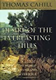 Desire of the Everlasting Hills: The World Before and After Jesus (Hinges of History)