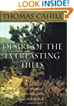 Desire of the Everlasting Hills: The...