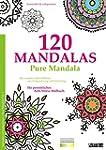 Malbuch für Erwachsene: 120 Mandalas...