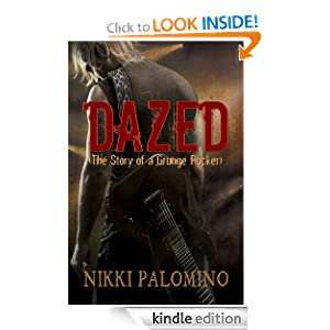 Dazed (The Story of a Grunge Rocker)