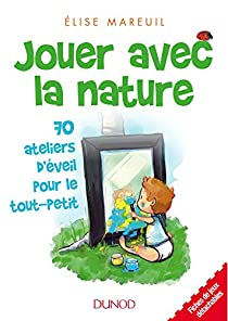 Jouer avec la nature par Mareuil
