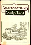 Stillmeadow Road (0060152419) by Gladys Taber