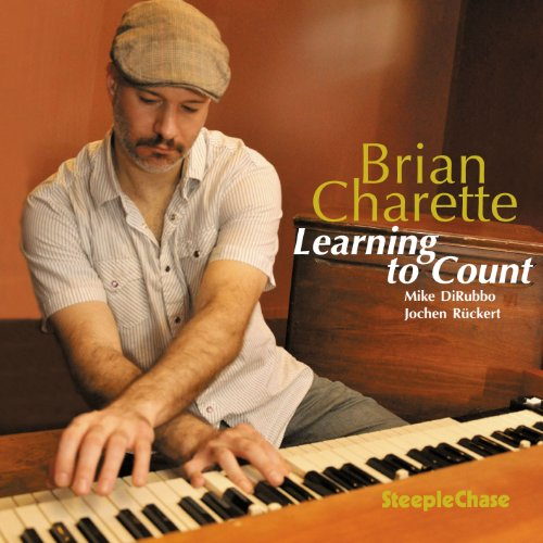 Amazon.com: Brian Charette: Learning to Count: Music