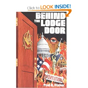 Behind the Lodge Door: Church, State and Freemasonry In America Paul A. Fisher