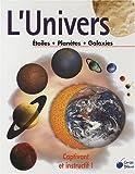 echange, troc Collectif - L'Univers : Etoiles, Planètes, Galaxies