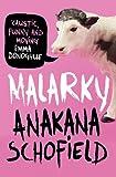Anakana Schofield Malarky
