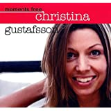 "Moments Freevon ""Christina Gustafsson"""
