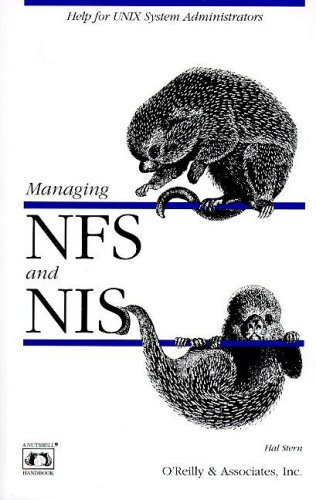 Managing NFS and NIS (Nutshell Handbooks)