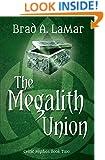 The Megalith Union (Celtic Mythos Book 2)