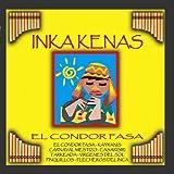 Inka Kenas El Condor Pasa