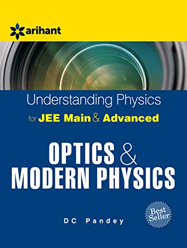 Understanding Physics for JEE Main and Advanced Optics and Modern Physics Image