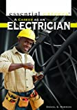 A Career as an Electrician (Essential Careers)