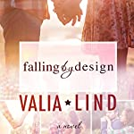 Falling by Design | Valia Lind