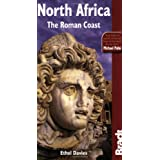 North Africa: The Roman Coast (Bradt Travel Guides)by Ethel Davies