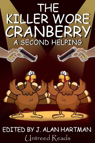 The Killer Wore Cranberry: A Second Helping cover
