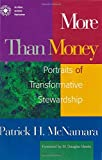 More Than Money: Portraits of Transformative Stewardship (Money, Faith and Lifestyle)