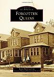 Forgotten Queens (Images of America (Arcadia Publishing))