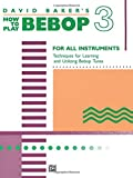 img - for How to Play Bebop, Vol 3 book / textbook / text book
