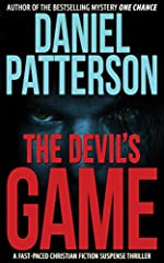 The Devil's Game: A Fast-Paced Christian Fiction Suspense Thriller (A Devil's Game Suspense Thriller Book 1)