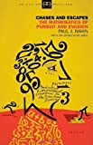 Chases and Escapes: The Mathematics of Pursuit and Evasion (New in Paper) (Princeton Puzzlers) (0691155011) by Nahin, Paul J.
