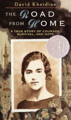 The Road from Home: The Story of an Armenian Girl: The Story of Armenian Girl (Newbery Honor Bk)