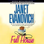 Full House (       UNABRIDGED) by Janet Evanovich Narrated by Lorelei King