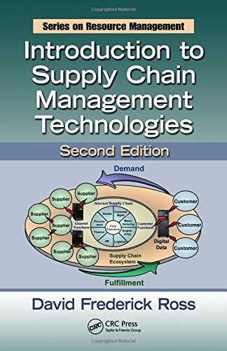 Introduction to Supply Chain Management Technologies, Second Edition (Resource Management)