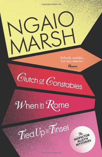When in Rome: Clutch of Constables. Tied Up in Tinsel (The Ngaio Marsh Collection) PDF