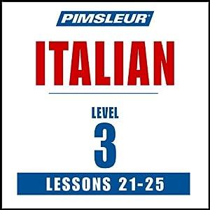 Italian Level 3 Lessons 21-25 Audiobook