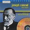 Das Duell Hörbuch von Joseph Conrad Gesprochen von: Stefan Fleming