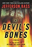 The Devil's Bones: A Novel (Body Farm Novels)