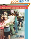 What Every Middle School Teacher Should Know, Second Edition