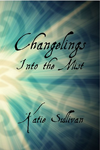 Changelings: Into the Mist